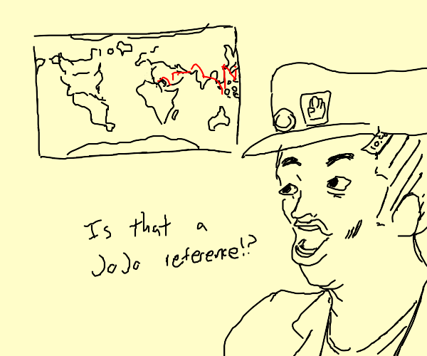 JoJo fans when they see a world map