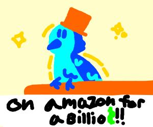 Buy a bird on Amazon for a billion