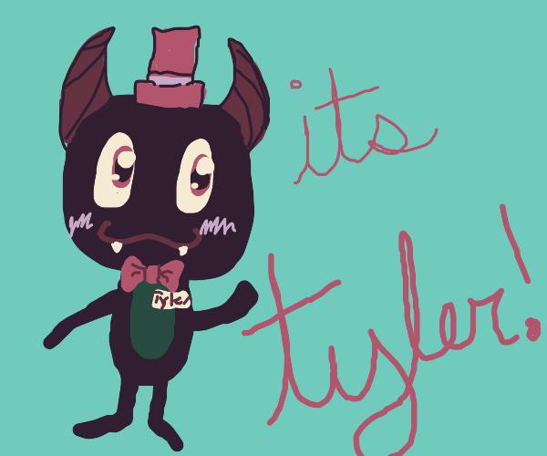It's tyler
