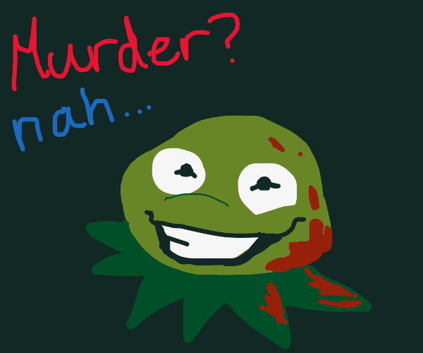 kermit the frog totally didn't commit murder