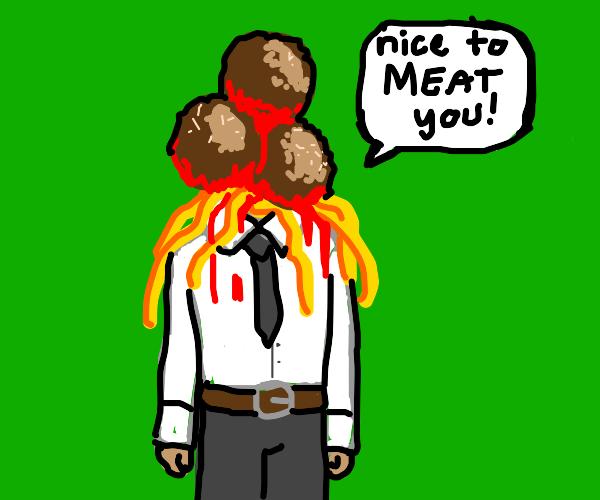 The Meatball Man