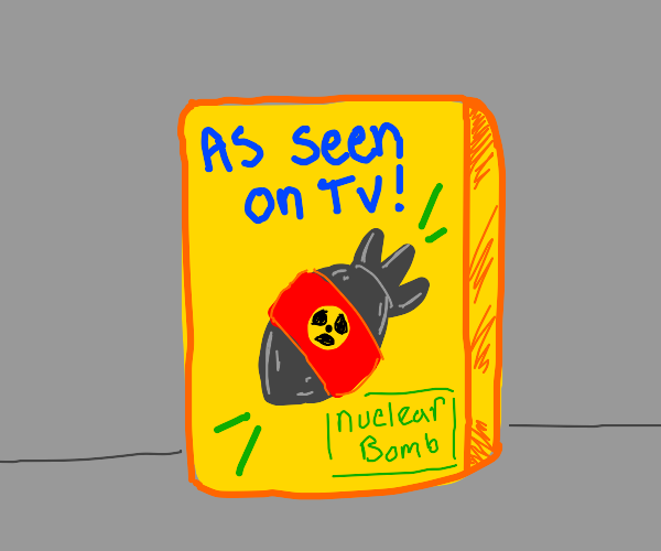 As Seen on TV: Nuclear Bomb
