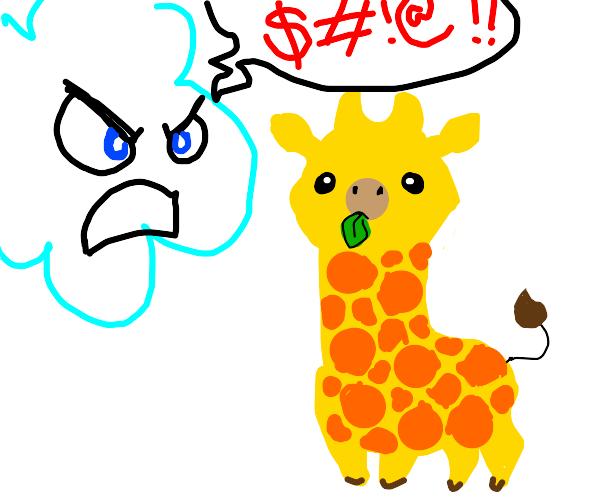 Cloud cursing out a baby face giraffe