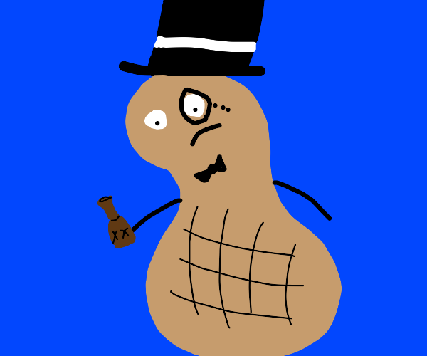 Mr. Peanut's an alcoholic