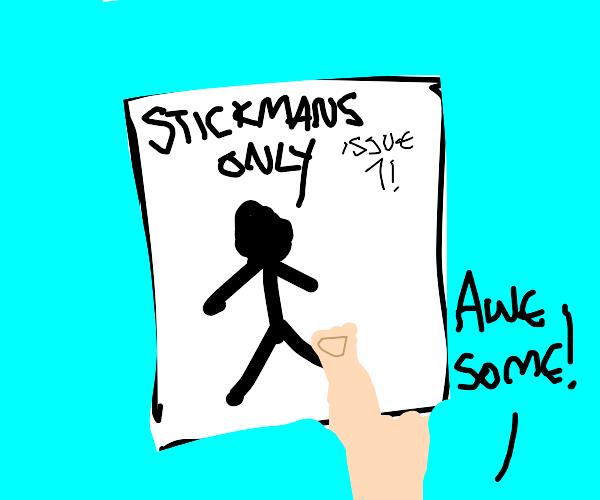 STICKMANS ONLY
