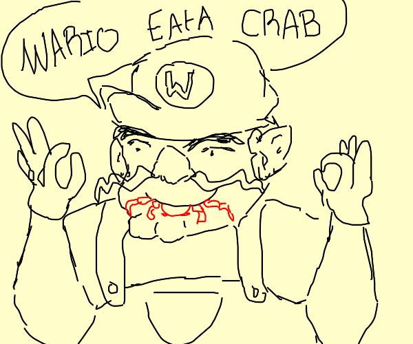 """""""Wario eat crab"""""""