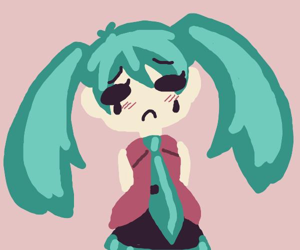 miku is sad