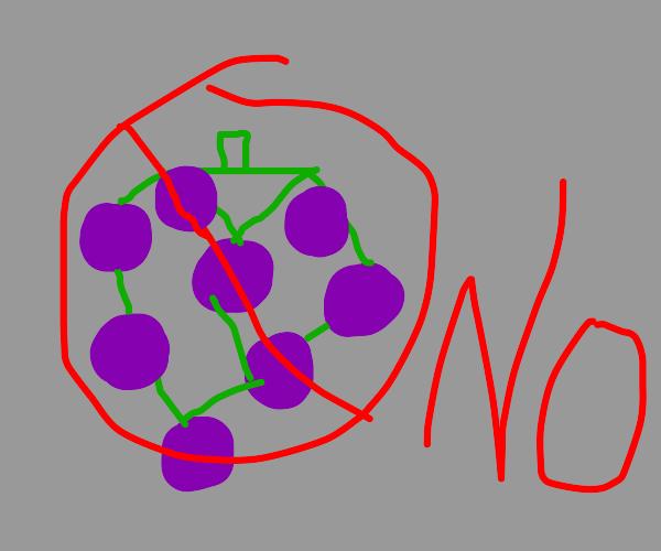 No grapes