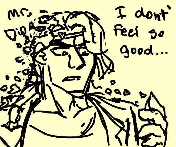 Mr Dio, I Dont Feel so Good...