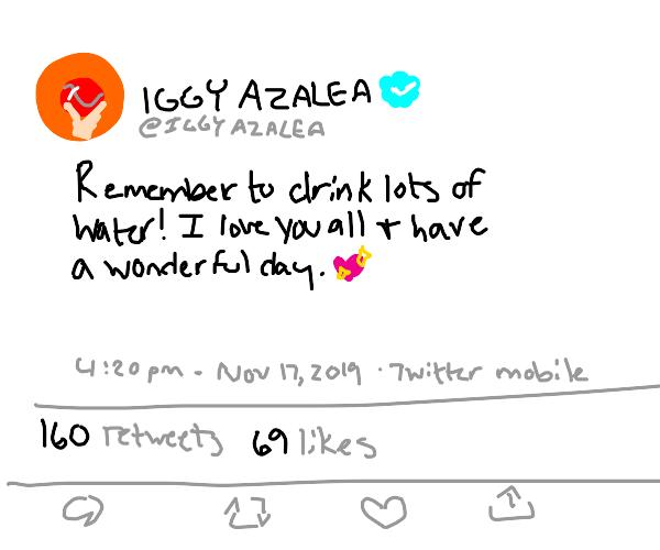 Iggy Azalea tweeting wholesome tweets.