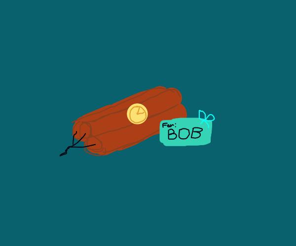 dynamite for bob