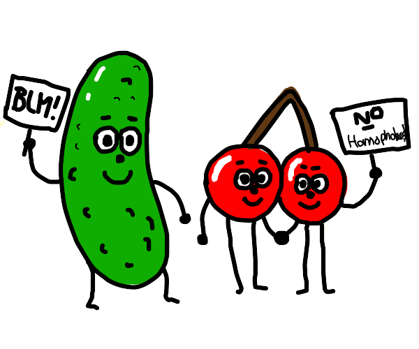 Pickle and cherry say BLM and no homophobia