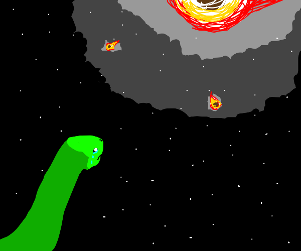 Crying dinosaur cuz meteor about to hit