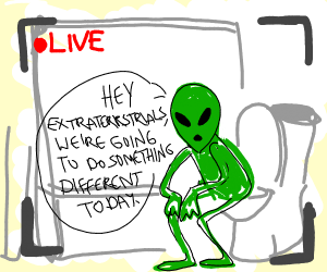 Green alien livestreams while doing #2