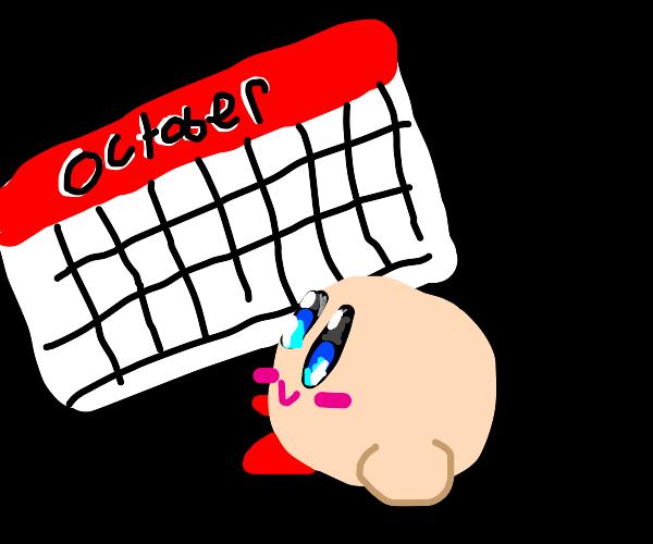 Kirby looking at an October calendar waiting