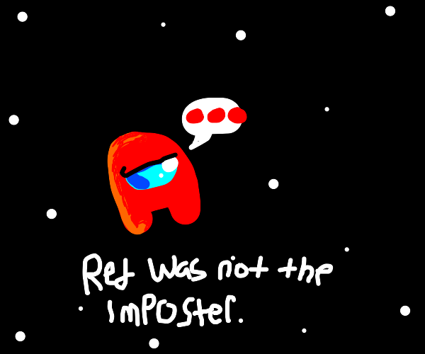 - Red was not the Impostor -