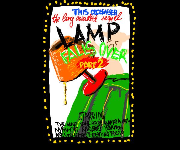 "Epic movie ""LAMP FALLS OVER 2"""