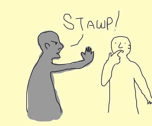 Gray man telling man to stop