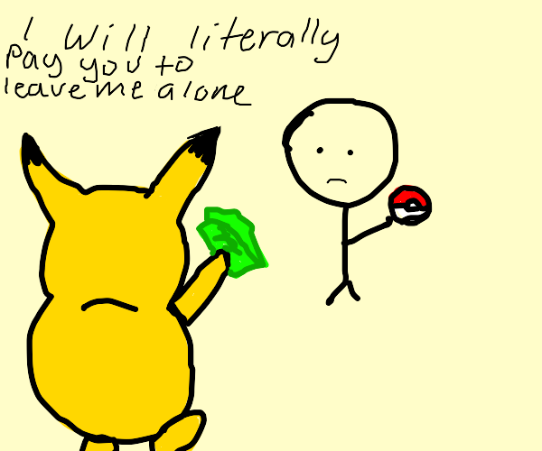 pikachu paying trainer so he wont get caught