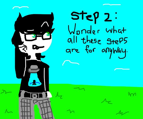 Step 1: It's always Step 1