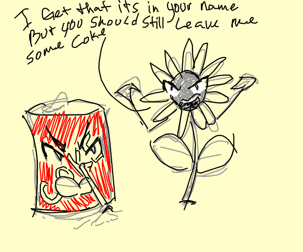 Coke and angry daisy
