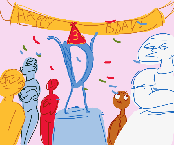 its drawception's 3rd birthday noone is happy