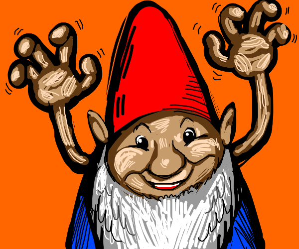 G'nome wants to tickle you