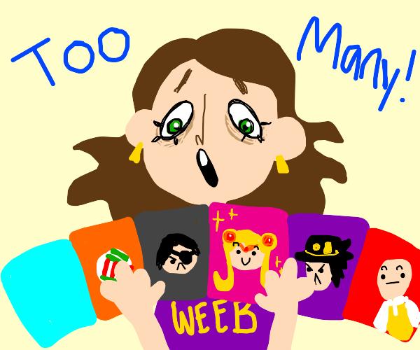Weaboo has too many animes