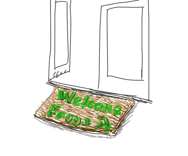 """A furry brown doormat """"welcome frogs!"""""""