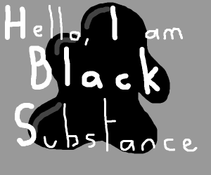 Black Substance introduces itself