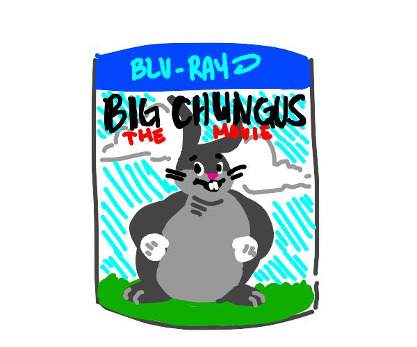 Big Chungus the movie