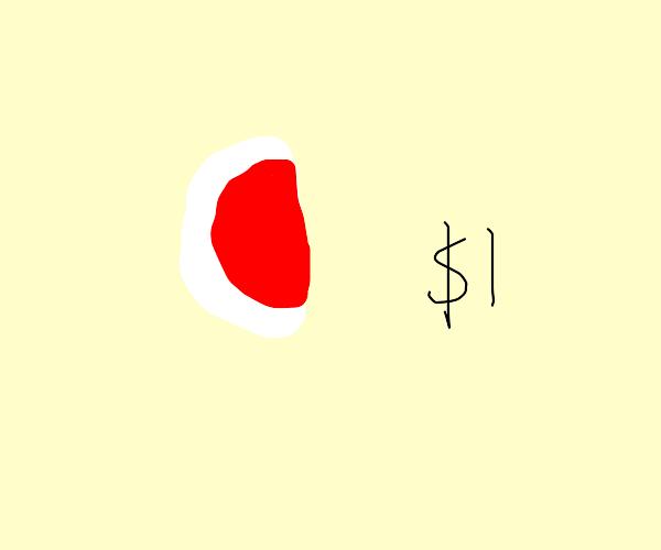 half a gobstopper $1