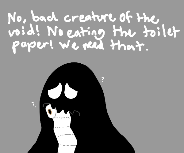 Black Creature eating yummy toilet paper