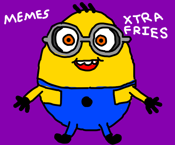 minion egg speaks of extra fries and memes