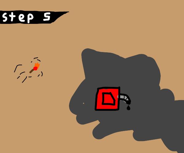 step 5 burn it all down
