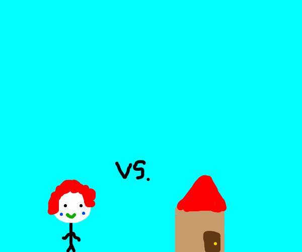 a clown vs a house
