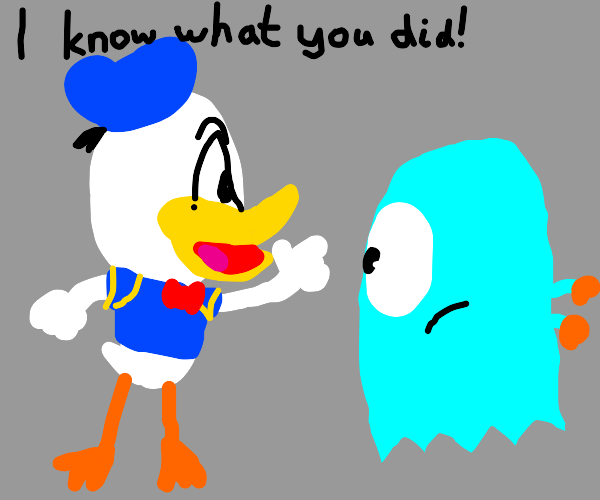 Donald Duck know what I did