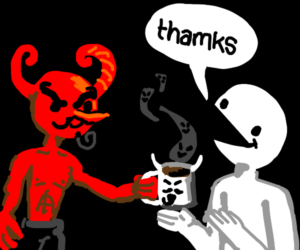 """red devil gives coffee to white man,""""thamks"""""""