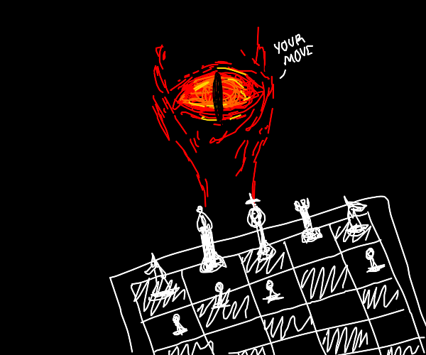Playing Chess with Sauron