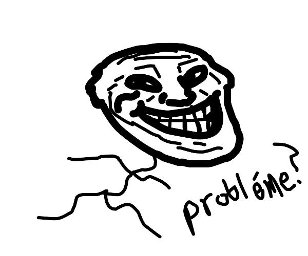 Trollolol face