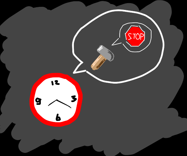 The clock says hammer and the hamer says stop