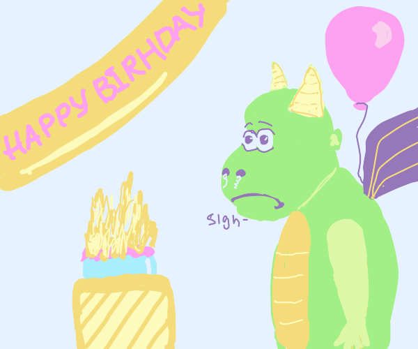 Its hard to blow the candles when ur a dragon