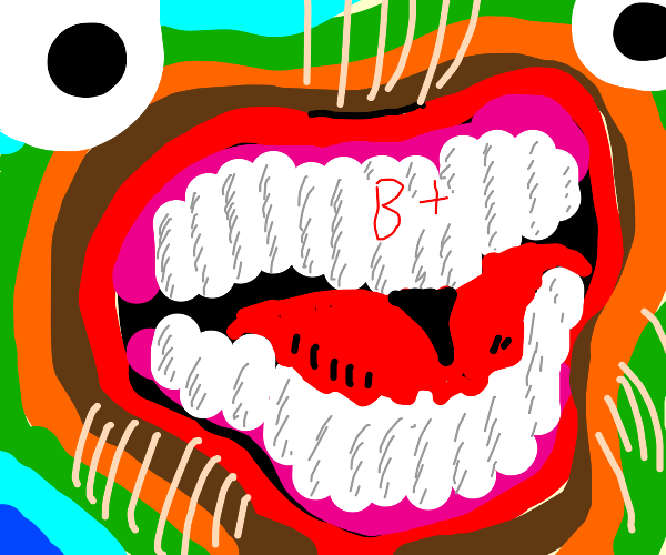 Mouth gets a b+