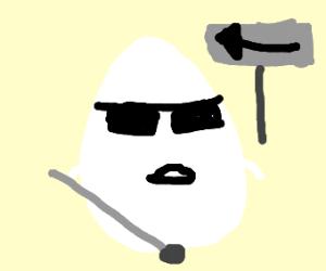 Blind Egg
