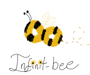 An infinite number of Bees.