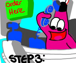 Step 1: Can I get, Uhhhhhhh...