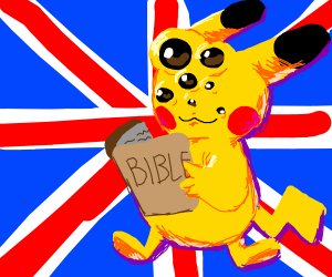 A deformed pikachu, Holy Bible, and UK Flag