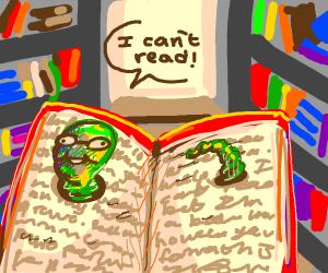 Illiterate book worm