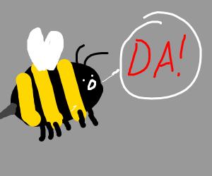 Bee saying da