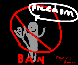 Freedom of banned players
